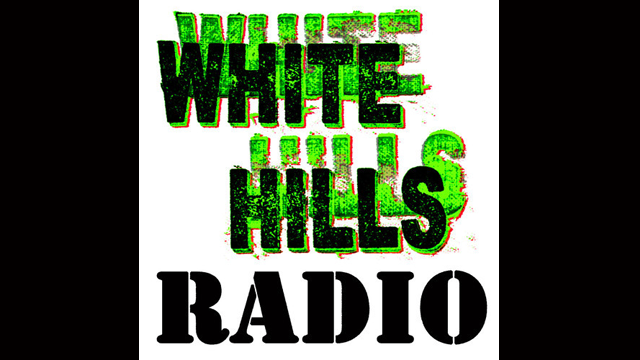 WHITE HILLS RADIO Episode 5 - The Art of the Spoken Word, White Hills Radio promo