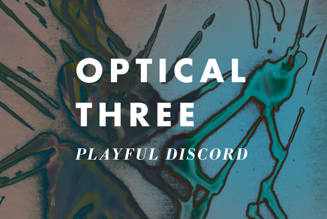 Optical 3 featuring Oneohtrix Point Never + Nate Boyce