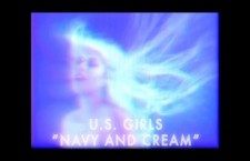 "Watch: U.S. Girls ""Navy & Cream"""