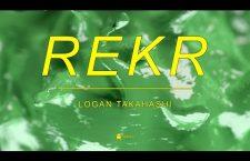 "Watch: Logan Takahashi ""Rekr"""